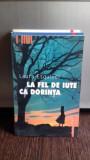 LA FEL DE IUTE CA DORINTA - LAURA ESQUIVEL