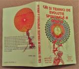 Cai Si Tehnici De Evolutie Spirituala A Omului - Gregorian Bivolaru, Viorel Rosu, Alta editura