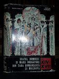 STOICESCU NICOLAE - SFATUL DOMNESC SI MARII DREGATORI DIN TARA ROMANESCA SI MOLDOVA (Secolele XIV-XVII)),1968, Bucuresti