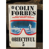 OBIECTIVUL 5 - COLIN FORBES