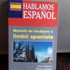 METODA DE INVATARE A LIMBII SPANIOLE - JEAN CHAPRON