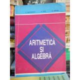 Aritmetica si algebra , C. Nastasescu