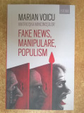Voicu Marian - Fake News, manipulare, populism Matrioska mincinosilor