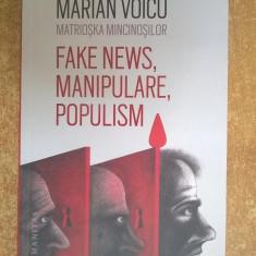 Voicu Marian - Fake News, manipulare, populism Matrioska mincinosilor