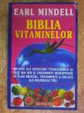 Earl Mindell – Biblia vitaminelor