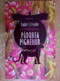 Isabel Allende - Padurea pigmeilor