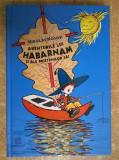 Nikolai Nosov - Aventurile lui Habarnam si ale prietenilor sai {Humanitas, 2018}