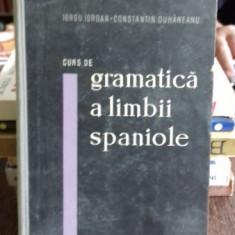 CURS DE GRAMATICA A LIMBII SPANIOLE - IORGU IORDAN