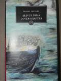 ELEVUL DIMA DINTR-A SAPTEA de MIHAIL DRUMES