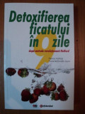 DETOXIFIEREA FICATULUI IN 9 ZILE DUPA METODA REVOLUTIONARA HOLFORD de PATRICK HOLFORD , FIONA MCDONALD JOYCE