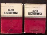 BAZELE ELECTROTEHNICII - I.S. ANTONIU 2 VOL.