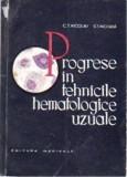 Progrese in tehnicile hematologice uzuale de c. t. nicolau