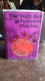 DIE WELT DER GEHEIMEN MÄCHTE - T. PAKRADUNY (LUMEA MISTERELOR)