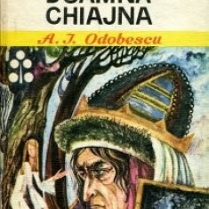 Doamna Chiajna Alexandru Odobescu