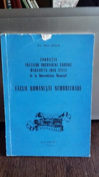 FACLII ROMANESTI NEMURITOARE - STELA SERGHIE
