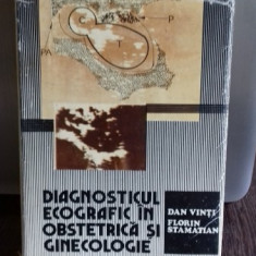 DIAGNOSTICUL ECOGRAFIC IN OBSTETRICA SI GINECOLOGIE - DAN VINTI