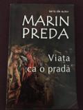 Viata ca o prada -Marin Preda