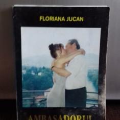 AMBASADORUL - FLORIANA JUCAN