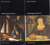 Descoperitorii O istorie a cautarilor omului pentru cunoasterea lumii si a lui insusi Daniel J. Boorstin