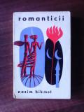 Romanticii - NAZIM HIKMET
