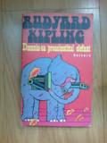 K5 Domnia-sa Preacinstitul Elefant - Rudyard Kipling