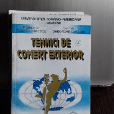 TEHNICI DE COMERT EXTERIOR - TOMA GEORGESCU VOL.4