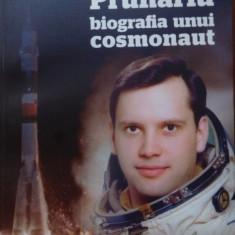 Dumitru-Dorin Prunariu, biografia unui cosmonaut. A.Musca