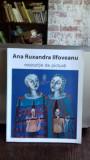 ANA RUXANDRA ILFOVEANU - EXPOZITIE DE PICTURA
