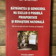 Ion Gherman - Batranetea si genocidul nu exclud o posibila prosperitate si renastere nationala