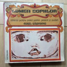 Aurel giroveanu lumea copiilor cantece soimii patriei pionieri scoala disc vinyl, VINIL, electrecord
