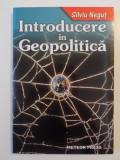 Introducere in geopolitica-Silviu Negut,Meteor Press,2009