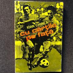 Cu cartile pe fata, Ioan Chirila , 1976