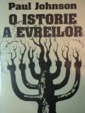 O ISTORIE A EVREILOR de PAUL JOHNSON