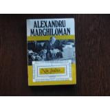 Note Politice , Alexandru Marghiloman (Vol I)