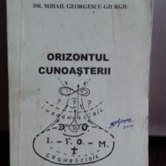 ORIZONTUL CUNOASTERII - MIHAIL GEORGESCU GIURGIU