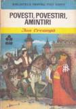 Povesti, Povestiri , Amintiri - Ion Creanga