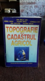 TOPOGRAFIE SI CADASTRU AGRICOL - ION NELU LEU