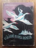 O CALATORIE IN LUMEA BASMELOR -SELMA LAGERLOF, CCA 1935-1940, Selma Lagerlof