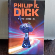 SUBSTANTA M - PHILIP K. DICK