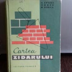 CARTEA ZIDARULUI -CEZAR EPURE