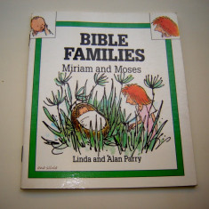 Bible Families - Miriam and Moses - by  Linda and Alan Parry