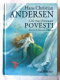 """Cele mai frumoase POVESTI"", H. C. Andersen, 2015. Ilustratii Anastasia Arhipova, Alta editura"