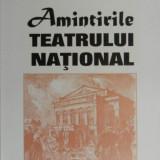 Amintirile Teatrului National - Ionut Niculescu