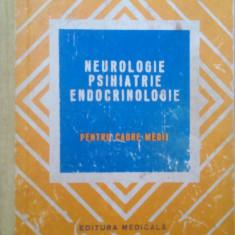 Neurologie,Psihiatrie,Endocrinologie pentru cadre medii - T. Serbanescu