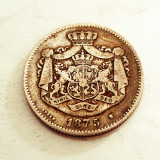 2 LEI 1875-ARGINT-CAROL I DOMN-PATINA ORIGINALA