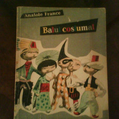 Anatol France Balul Costumat. Povestiri, ilustratii Jules Perahim, Alta editura
