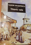 Titanic vals de Tudor Musatescu