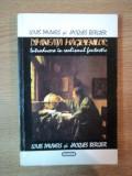 DIMINEATA MAGICIENILOR . INTRODUCERE IN REALISMUL FANTASTIC de LOUIS PAUWELS , JACQUES BERGIER , 1994