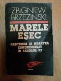 MARELE ESEC NASTEREA SI MOARTEA COMUNISMULUI IN SECOLUL XX de ZBIGNIEW BRZEZINSKI , Cluj 1993