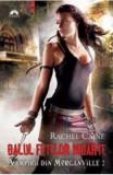 Vampirii din Morganville 2: Balul fetelor moarte Partea a doua (Ed. de buzunar) - Rachel Caine, Rachel Caine